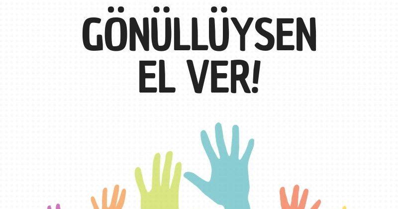 Gönüllüysen El Ver! Projesi Gönüllülük Eğitimi Başvurusu Açıldı!