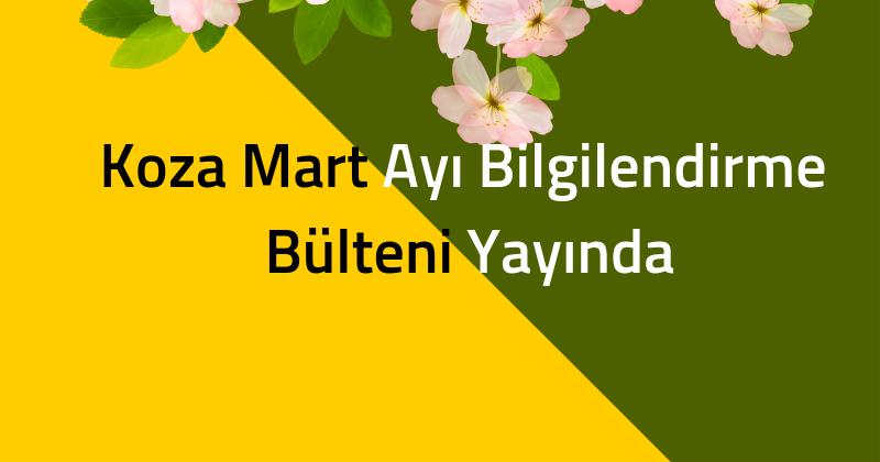 #ÇanakkaleKozaGençlikDerneği 2019 Mart Bülteni Yayında!
