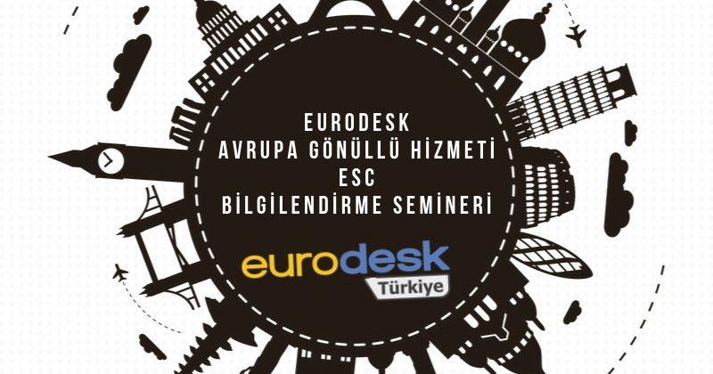 Eurodesk, Avrupa Gönüllü Hizmeti, ESC | Bilgilendirme Semineri