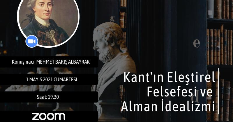 Koza Felsefe Okulu | Kant'ın Eleştirel Felsefesi ve Alman İdealizmi