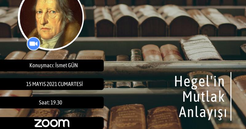 Koza Felsefe Okulu | Hegel'in Mutlak Anlayışı